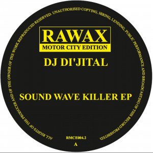 DJ Di'jital - Sound Wave Killer EP