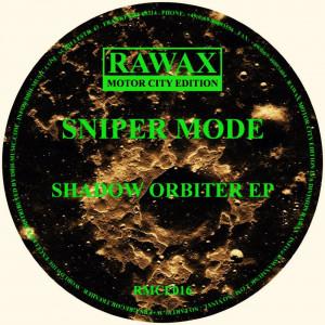 Sniper Mode - Shadow Orbiter EP