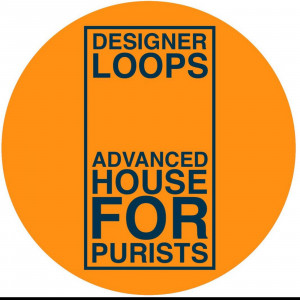 Designer Loops (Jeff Porter & Orlando Voorn) - Advanced House For Purists
